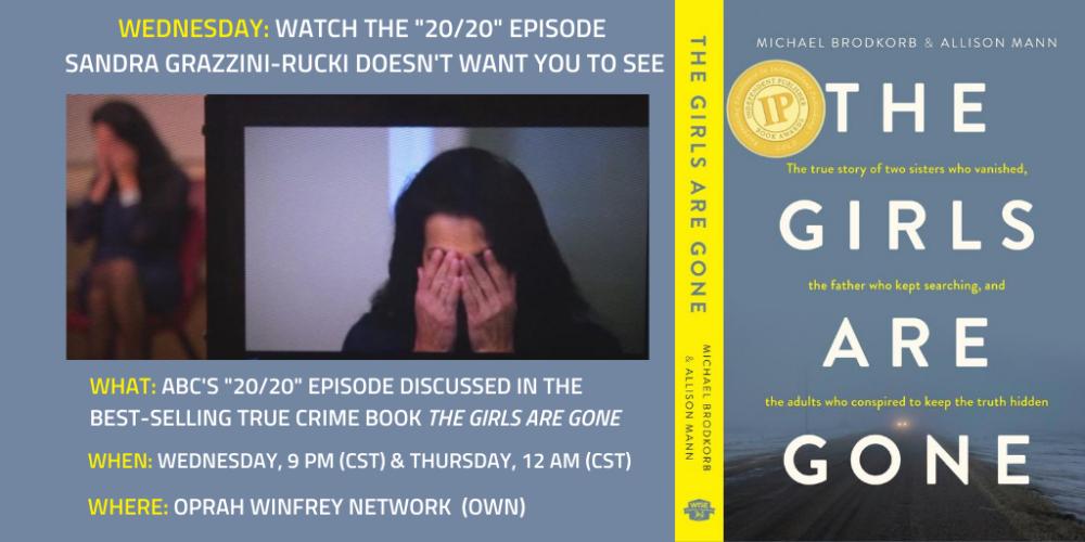UPDATE: Tonight: ABC's '20/20′ episode about Grazzini-Rucki
